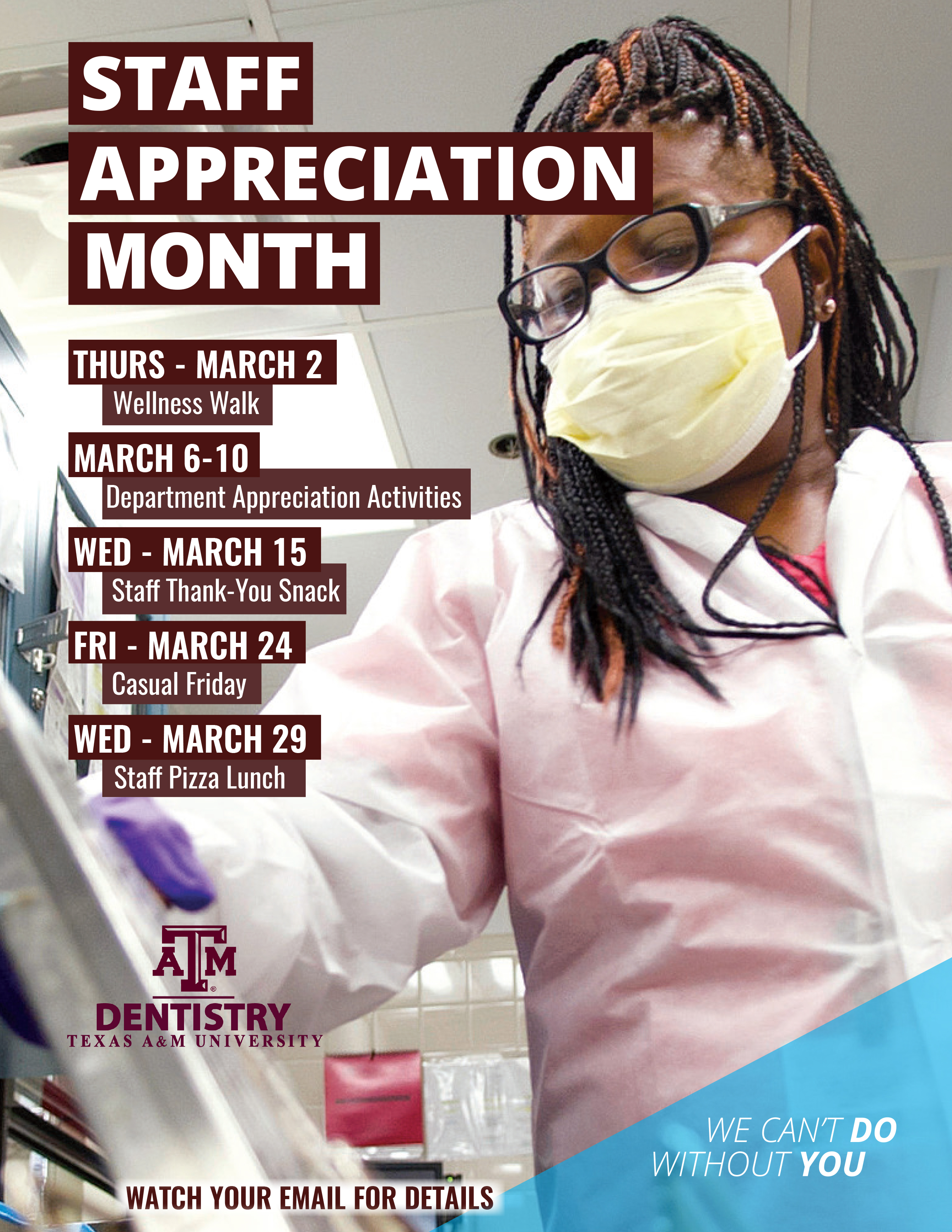 Texas A&M College of Dentistry Staff Appreciation Week